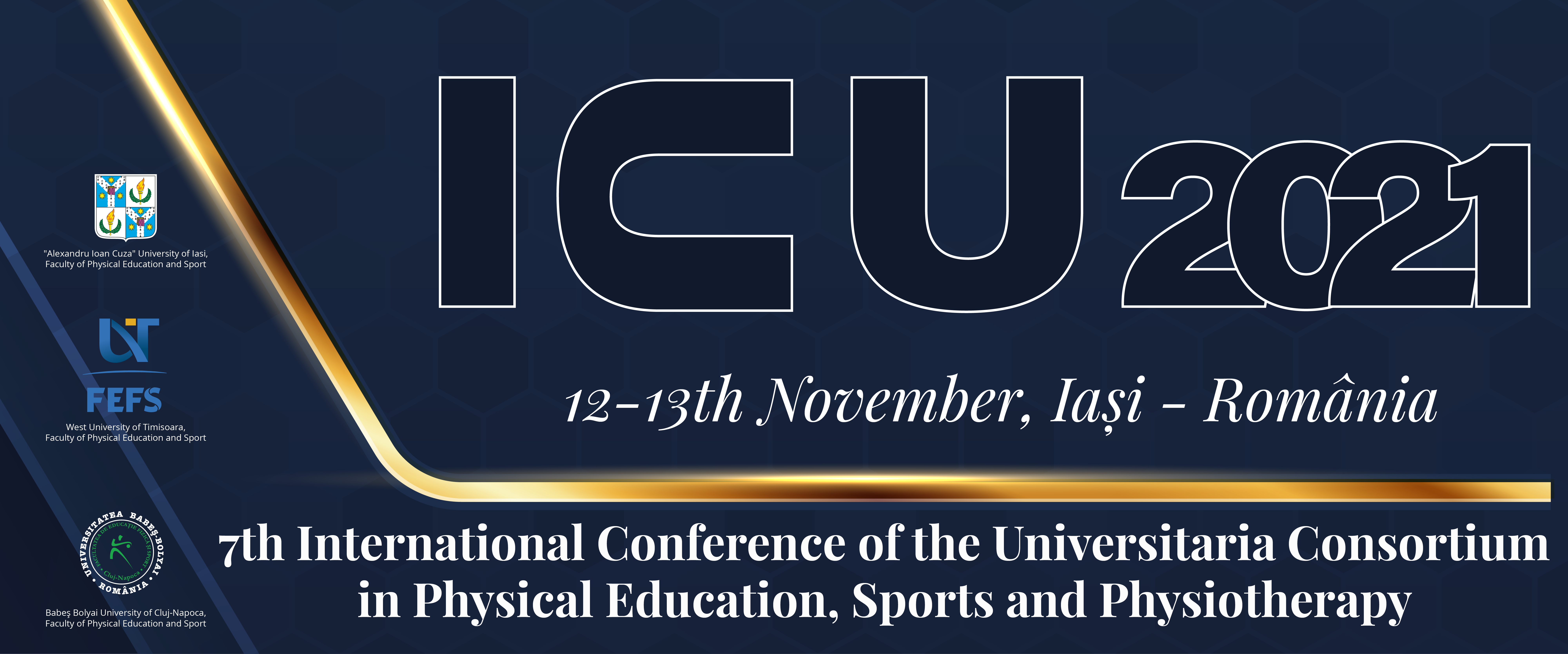 7th International Conference of the Universitaria Consortium In Physical Education, Sports and Physiotherapy
